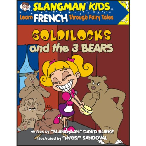 『Slangman's Fairy Tales: English to French, Level 2 - Goldilocks and the 3 Bears』のカバーアート