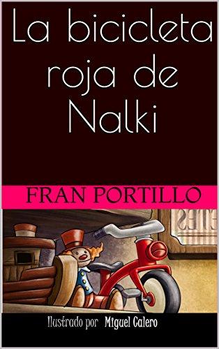 La bicicleta roja de Nalki (Spanish Edition)