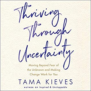 Thriving Through Uncertainty audiobook cover art