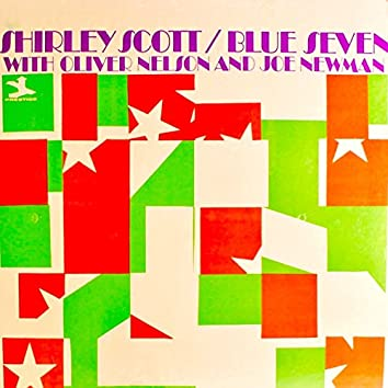 Shirley Scott / Blue Seven