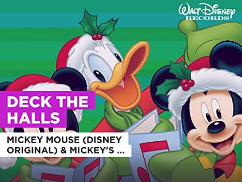 Deck The Halls al estilo de Mickey Mouse (Disney Original) & Mickey's Gang (Disney Original)