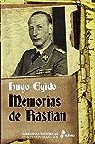 Memorias de Bastian: 1936-1937 (Narrativas Históricas Contemporáneas)