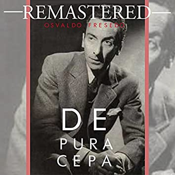 De pura cepa (Remastered)