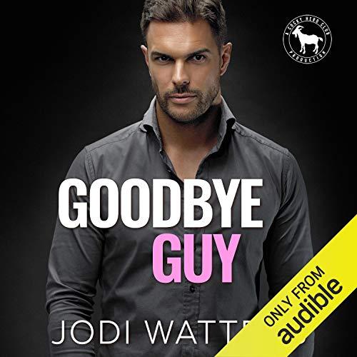 Goodbye Guy Audiobook By Jodi Watters, Hero Club cover art
