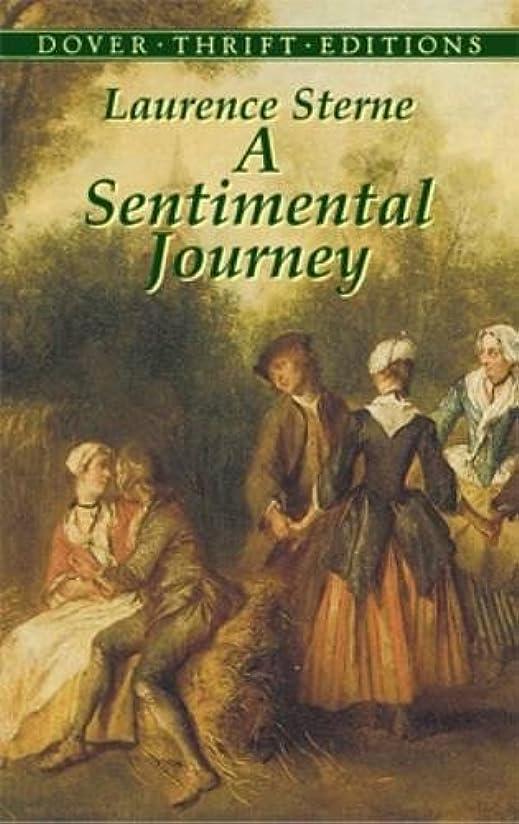 の配列バッフル外科医A Sentimental Journey (Dover Thrift Editions)