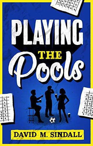 Playing the Pools (English Edition)