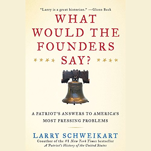 What Would the Founders Say? audiobook cover art