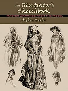 An Illustrator's Sketchbook: Master Drawings from the Model (Dover Fine Art, History of Art)
