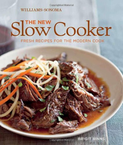 The New Slow Cooker: Comfort Classics Reinvented