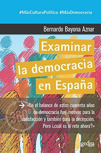 Examinar la democracia en España (360º Claves Contemporáneas nº 891047) eBook: Bayona Aznar, Bernardo: Amazon.es: Tienda Kindle