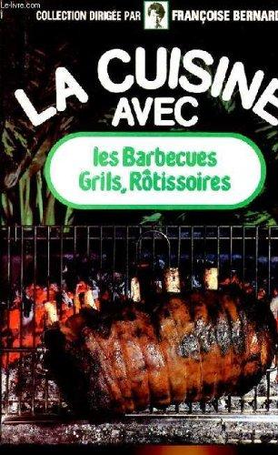 LA CUISINE AVEC LES BARBECUES, G...