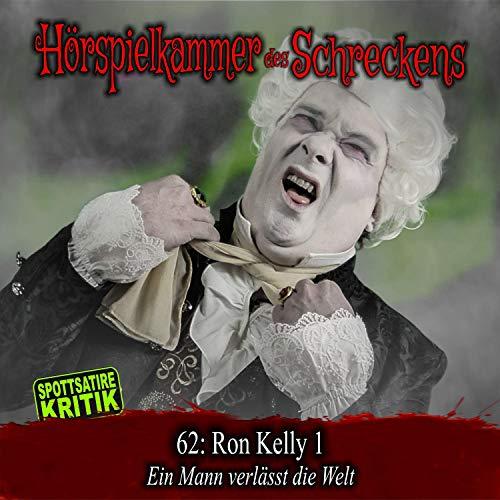 Ron Kelly 1. Ein Mann verlässt die Welt Titelbild