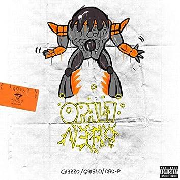 Opale nero (feat. Chezzo, Qristo & Oro-P)