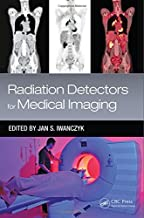 Radiation Detectors for Medical Imaging (Devices, Circuits, and Systems)