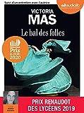 Le Bal des folles - Livre audio 1 CD MP3 - Suivi d'un entretien avec l'autrice - Audiolib - 12/02/2020