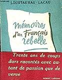 Mémoires d'un français rebelle 1914 - 1948