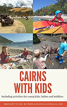 [Bryony Sumner]のCairns with Kids (English Edition)