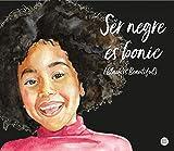 Ser negre és bonic (Black is beatiful) (Catalan Edition)