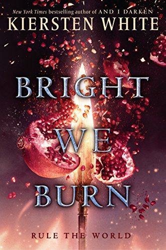 Bright We Burn: 3