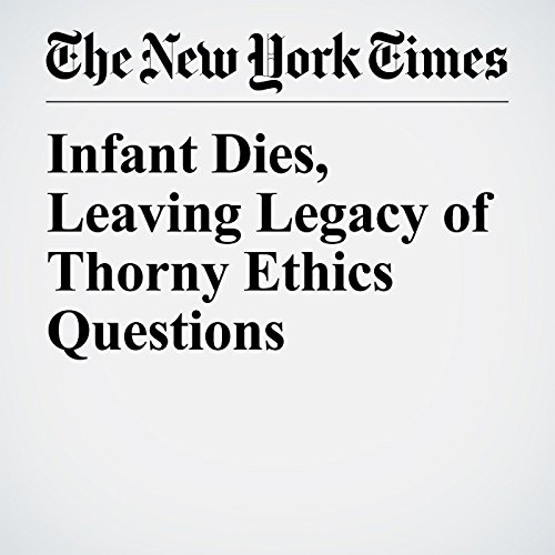 Infant Dies, Leaving Legacy of Thorny Ethics Questions copertina