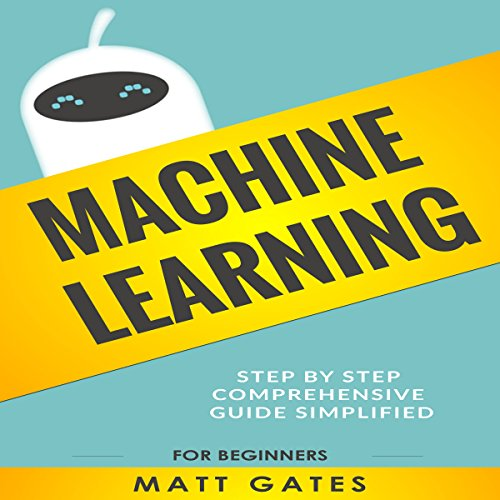 Machine Learning: For Beginners cover art