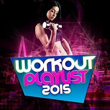 Workout Playlist 2015