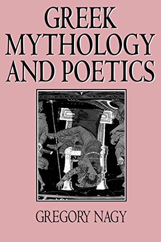 Greek Mythology and Poetics (Myth and Poetics)