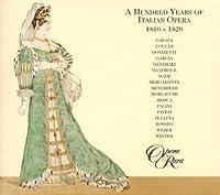 A Hundred Years of Italian Opera 1810-1820 (1998-07-01)