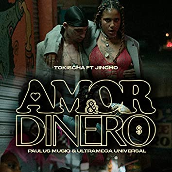 Amor & Dinero