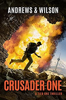 Crusader One (Tier One Thrillers Book 3) by [Brian Andrews, Jeffrey Wilson]