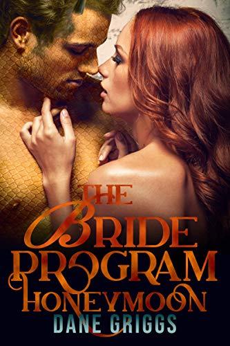 The Bride Program Honeymoon: A Sexy SciFi Alien Romance (Saving Ceraste Book 4) (English Edition)