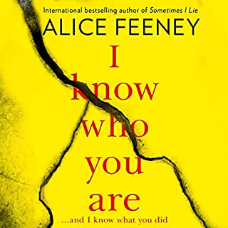I Know Who You Are                   By:                                                                                                                                 Alice Feeney                               Narrated by:                                                                                                                                 Stephanie Racine                      Length: 10 hrs and 18 mins     8 ratings     Overall 3.1