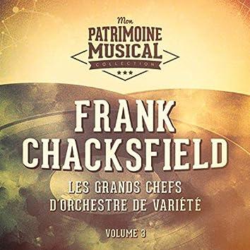 Les grands chefs d'orchestre de variété : Frank Chacksfield, Vol. 3