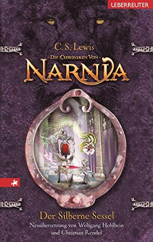 Der silberne Sessel: Die Chroniken von Narnia Bd. 6