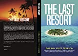 The Last Resort: The positive and negative effects of Artificial Intelligence (Dr. Guy O. Dupon Book 1) (English Edition)