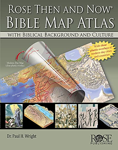 Rose Then and Now Bible Map Atlas: with Biblical Background and Culture (English Edition)