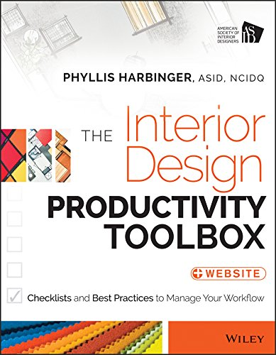 Compare Textbook Prices for The Interior Design Productivity Toolbox: Checklists and Best Practices to Manage Your Workflow 1 Edition ISBN 9781118680438 by Harbinger, Phyllis
