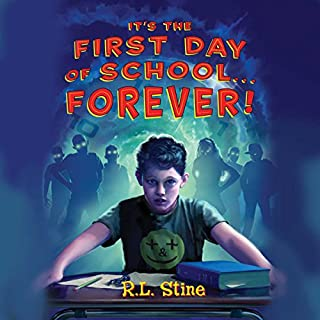 It's the First Day of School...Forever audiobook cover art