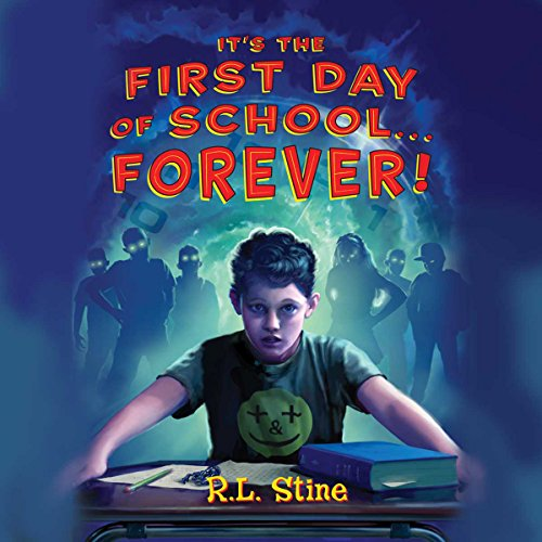 It's the First Day of School...Forever cover art