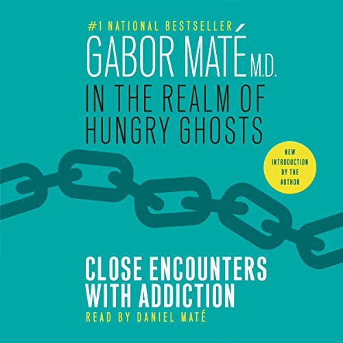 In the Realm of Hungry Ghosts     Close Encounters with Addiction              Written by:                                                                                                                                 Gabor Maté                               Narrated by:                                                                                                                                 Daniel Maté                      Length: 16 hrs and 18 mins     26 ratings     Overall 4.8