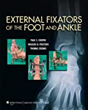 External Fixators of the Foot and Ankle by...