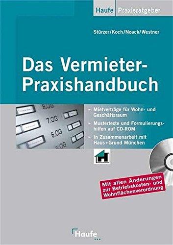 Das Vermieter Praxishandbuch: Mit allen Änderungen zur Betriebskosten- und Wohnflächenverordnung. (Haufe Praxis-Ratgeber)
