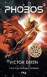 Phobos, tome 3 par Dixen