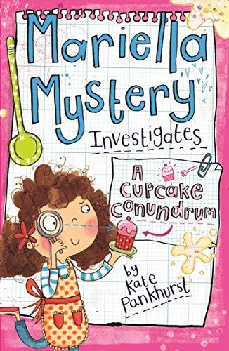 Mariella Mystery Investigates a Cupcake Conundrum (Mariella Mysteries)