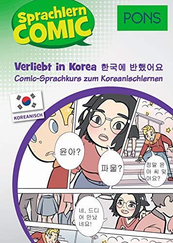 PONS Sprachlern-Comic Koreanisch - Verliebt in Korea: Comic-Sprachkurs zum Koreanischlernen