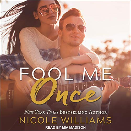 Fool Me Once Audiobook By Nicole Williams cover art