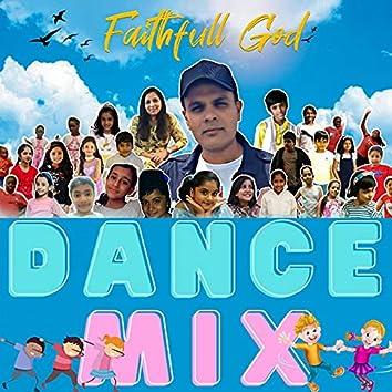 Faithful God (Dance Mix)