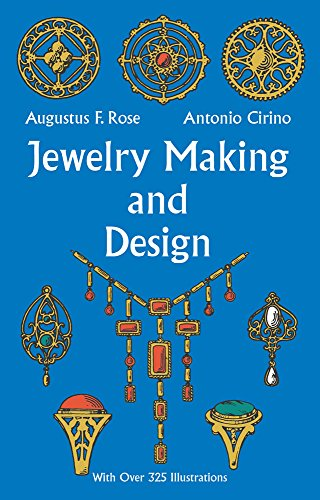 Jewelry Making and Design: An Illustrated Textbook for Teachers, Students of Design and Craft Workers.
