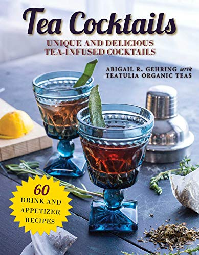 Tea Cocktails: Unique and Delicious