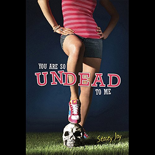 You Are So Undead to Me audiobook cover art